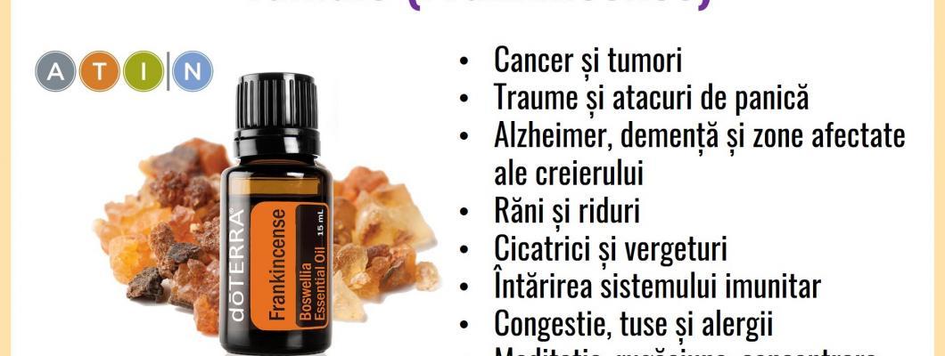45 beneficii ale uleiului esential de tamaie(FRANKINCENSE) de la Doterra
